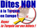 Dire NON à la turquie en Europe en rayant la turquie sur les billets